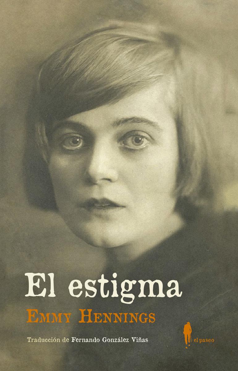 """""""El estigma"""" de Emmy Hennings"""