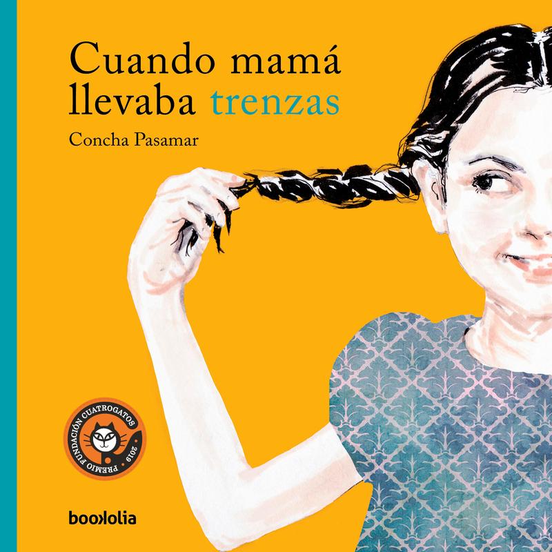 CUANDO MAMÁ LLEVABA TRENZAS: portada