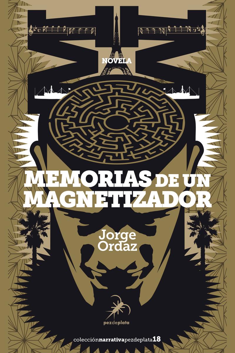 MEMORIAS DE UN MAGNETIZADOR: portada