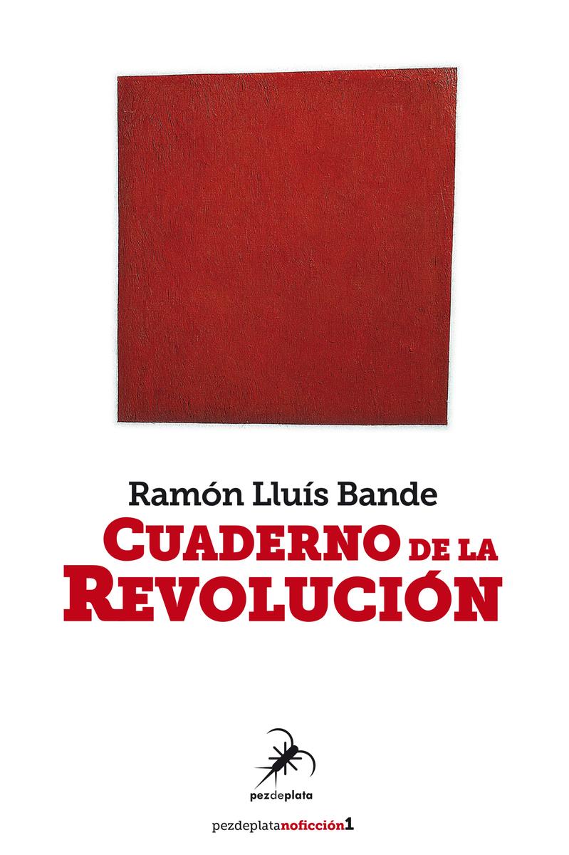 Resultado de imagen de cuaderno de la revolucion ramon lluis bande portada