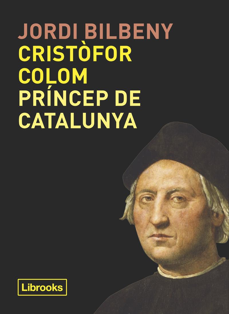 CRISTÒFOR COLOM, PRÍNCEP DE CATALUNYA: portada