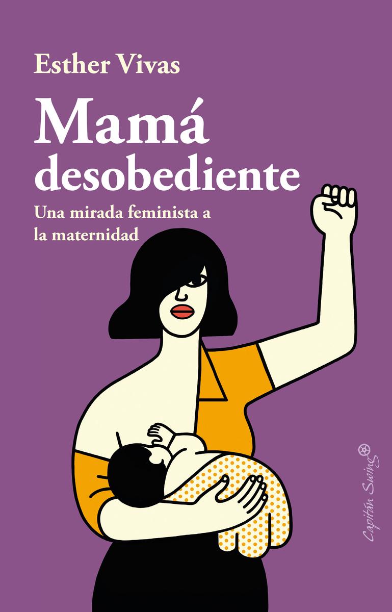 Mamá desobediente: portada