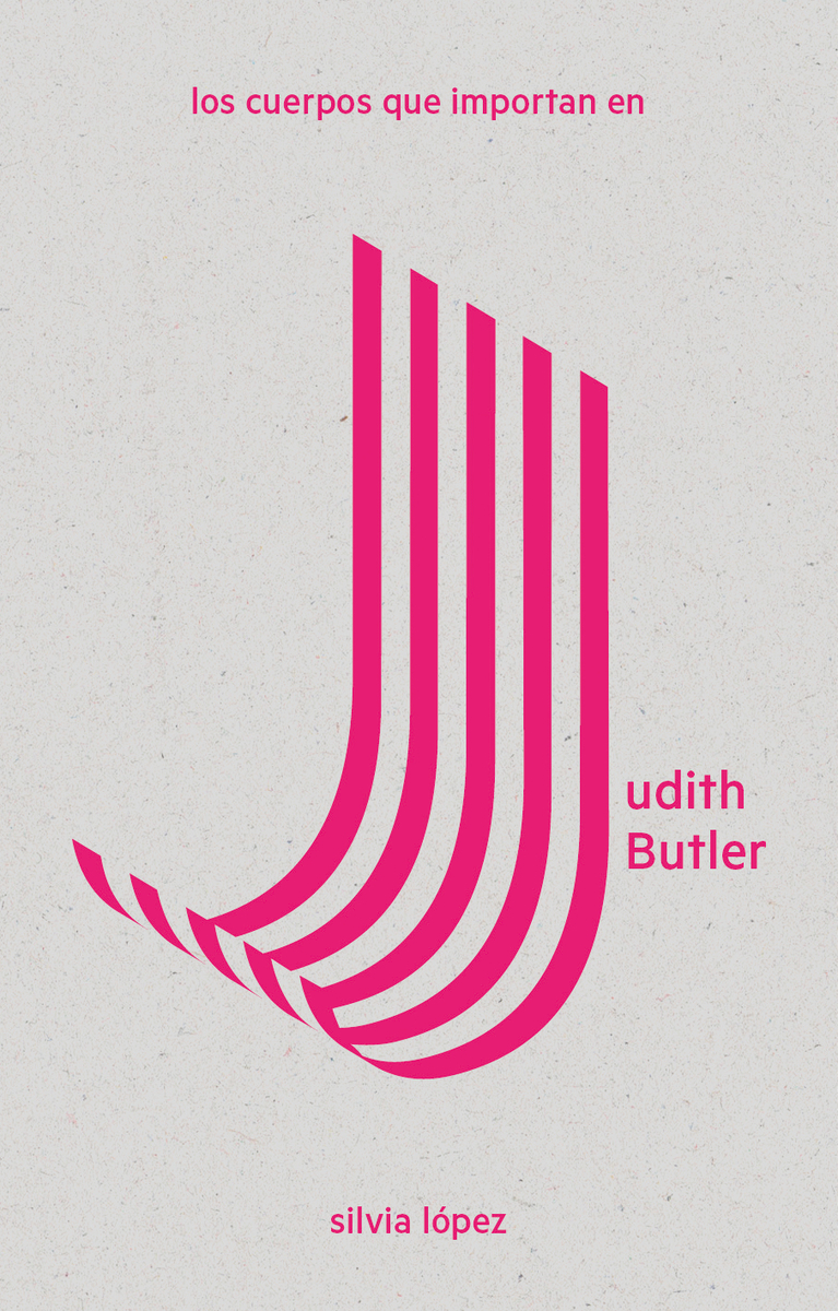 Los cuerpos que importan en Judith Butler: portada
