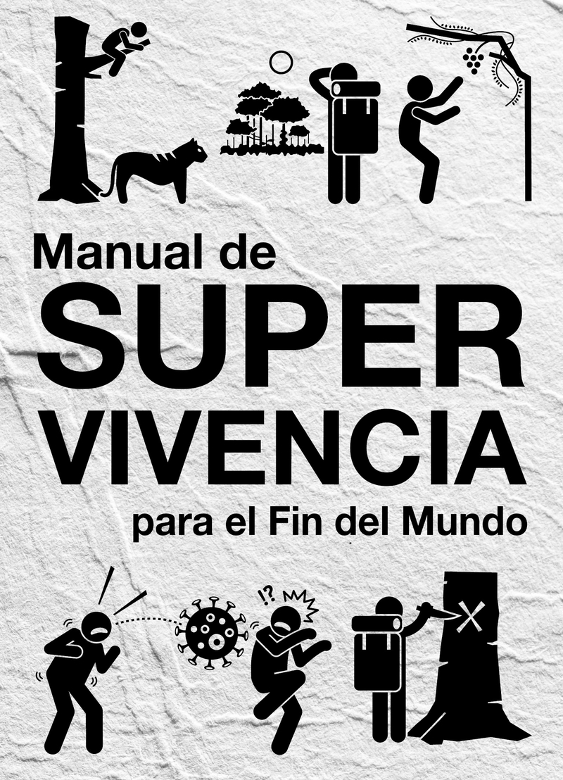 MANUAL DE SUPERVIVENCIA PARA EL FIN DEL MUNDO: portada
