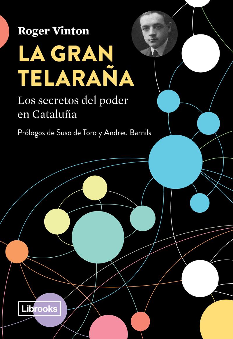 LA GRAN TELARAÑA - Los secretos del poder en Cataluña: portada