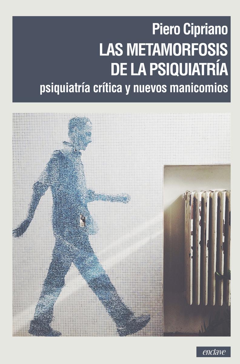 LAS METAMORFOSIS DE LA PSIQUIATRÍA: portada