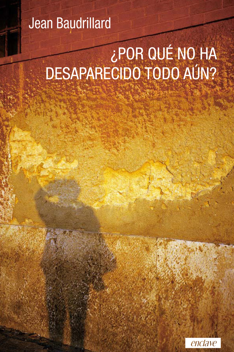 ¿POR QUÉ NO HA DESAPARECIDO TODO AÚN?: portada