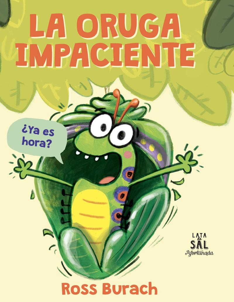 LA ORUGA IMPACIENTE (2ª ED): portada