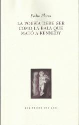 La poesía debe ser como la bala que mató a Kennedy: portada