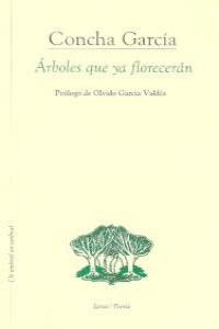 ARBOLES QUE YA FLORECERAN: portada