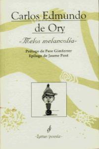 MELOS MELANCOLIA 2ª ED: portada