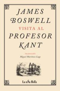 JAMES BOSWELL VISITA AL PROFESOR KANT: portada