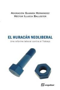 El hurac�n neoliberal: portada