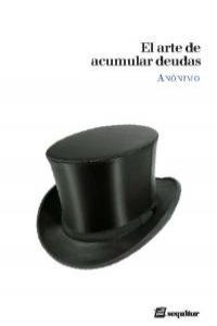 ARTE DE ACUMULAR DEUDAS Y NO PAGARLAS: portada