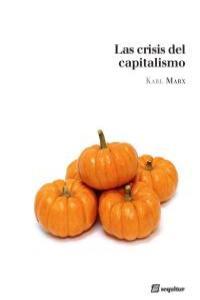 CRISIS DEL CAPITALISMO,LA 2�ED: portada