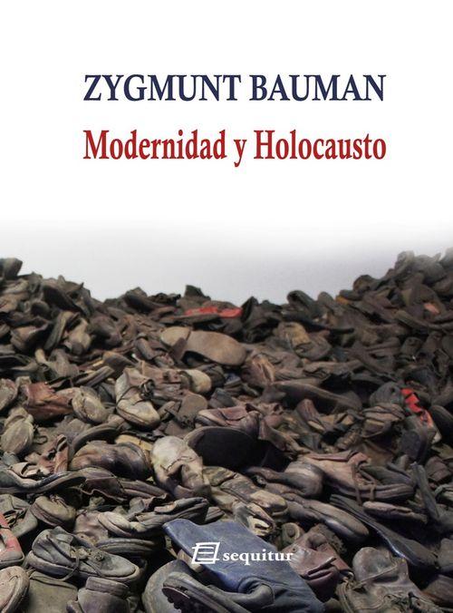 MODERNIDAD Y HOLOCAUSTO NE: portada