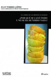 CRISIS DE LAS HIPOTECAS BASURA,LA: portada