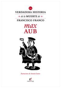 La verdadera historia de la muerte de Francisco Franco: portada