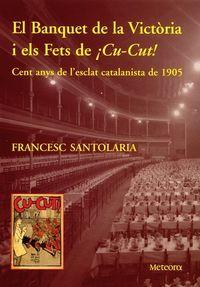 Banquet de la Victòria i els Fets de ¡Cu-Cut!, el: portada