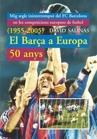 Barça a Europa, 50 anys, el (+ annex 2006-2009): portada