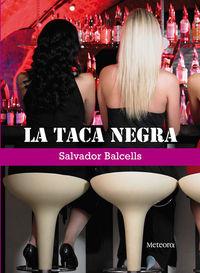 Taca negra, La: portada