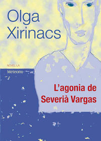 L'agonia de Severià Vargas: portada