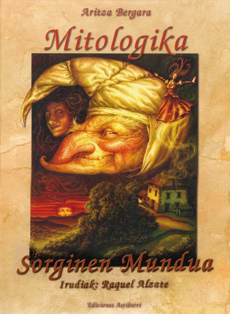 MITOLOGIKA SORGINEN MUNDUA (EUSKERA): portada