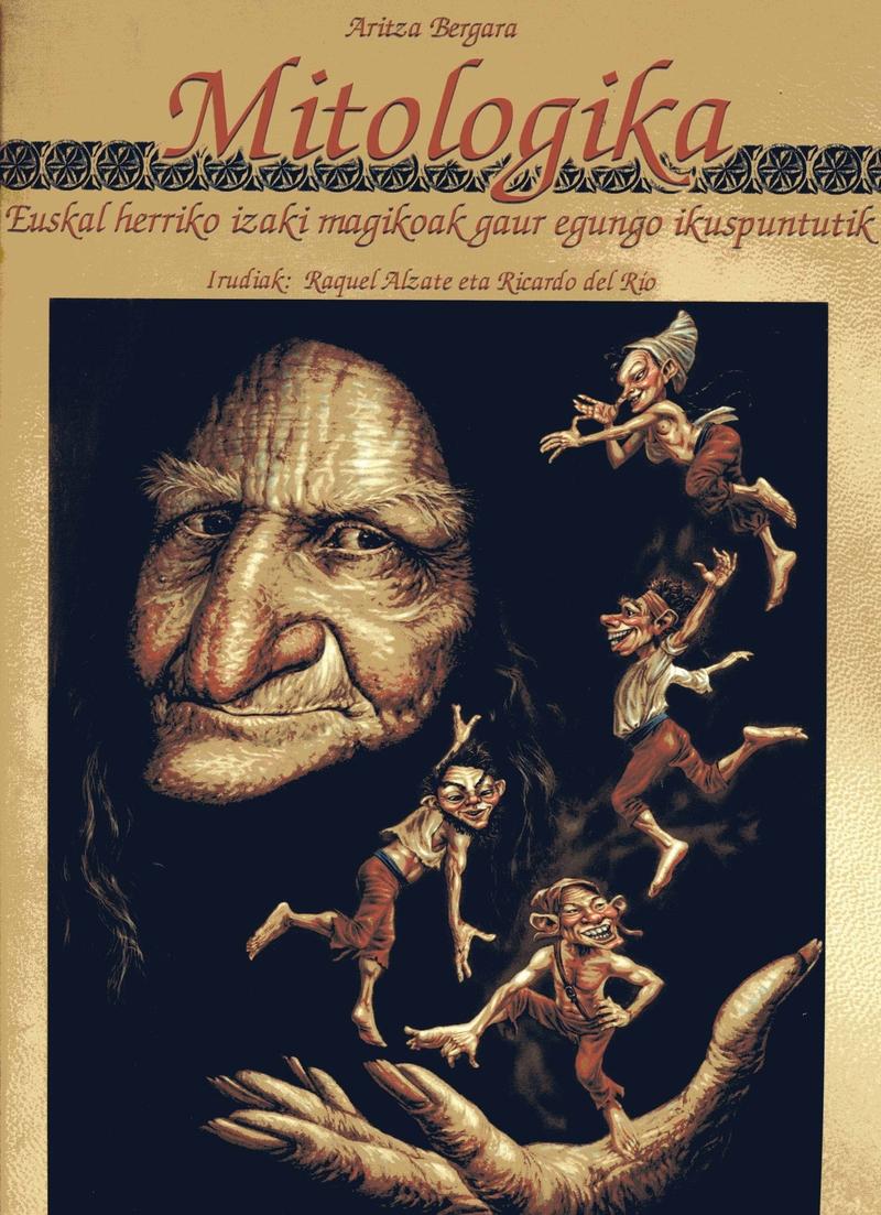 MITOLOGIKA. Euskal Herriko izaki magikoak: portada