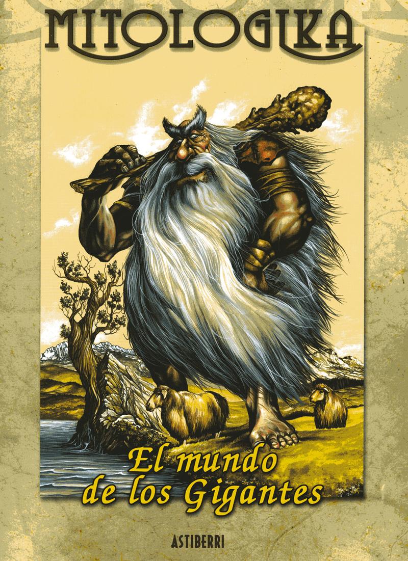 MITOLOGIKA. EL MUNDO DE LOS GIGANTES: portada