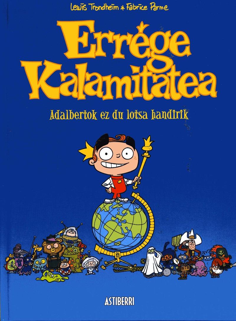 ERREGE KALAMITATEA 1. ADALBERTOK EZ DU LOTSA HANDIRIK: portada