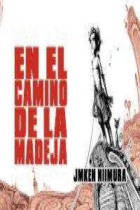 EN EL CAMINO DE LA MADEJA: portada