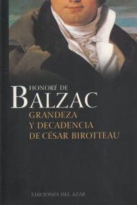 GRANDEZA Y DECADENCIA DE CESAR BIROTTEAU: portada