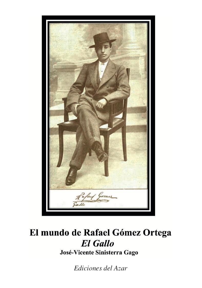 EL MUNDO DE RAFAEL GÓMEZ ORTEGA