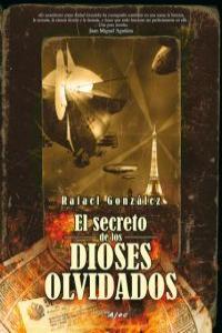 SECRETO DE LOS DIOSES OLVIDADOS,EL: portada