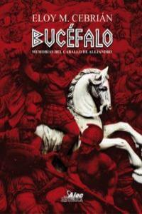 BUCEFALO MEMORIAS DEL CABALLO DE ALEJANDRO: portada