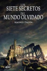 SIETE SECRETOS DEL MUNDO OLVIDADO,LOS: portada
