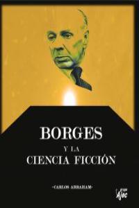 BORGES Y LA CIENCIA FICCION: portada