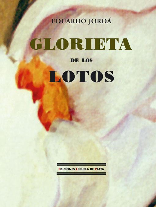 GLORIETA DE LOS LOTOS.: portada