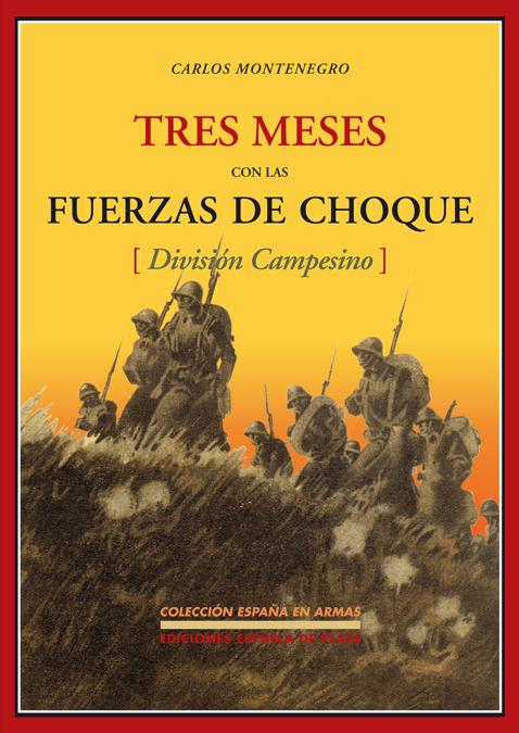 TRES MESES CON LAS FUERZAS DE C: portada