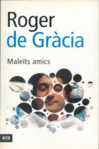 MALEITS AMICS - CAT: portada