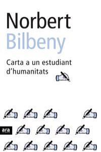 CARTA A UN ESTUDIANT D'HUMANITATS - CAT: portada