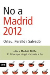NO A MADRID 2012: portada