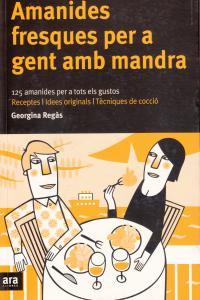 AMANIDES FRESQUES PER A GENT AMB MANDRA - CAT: portada