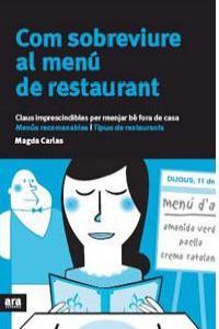 COM SOBREVIURE AL MENU DE RESTAURANT - CAT: portada