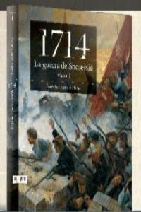 1714. La guerra de Successió (Volum 1): portada