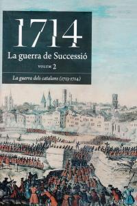 1714 LA GUERRA DE SUCCESSIO (VOLUM 2): portada