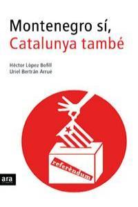 MONTENEGRO SI CATALUNYA TAMBE - CAT: portada