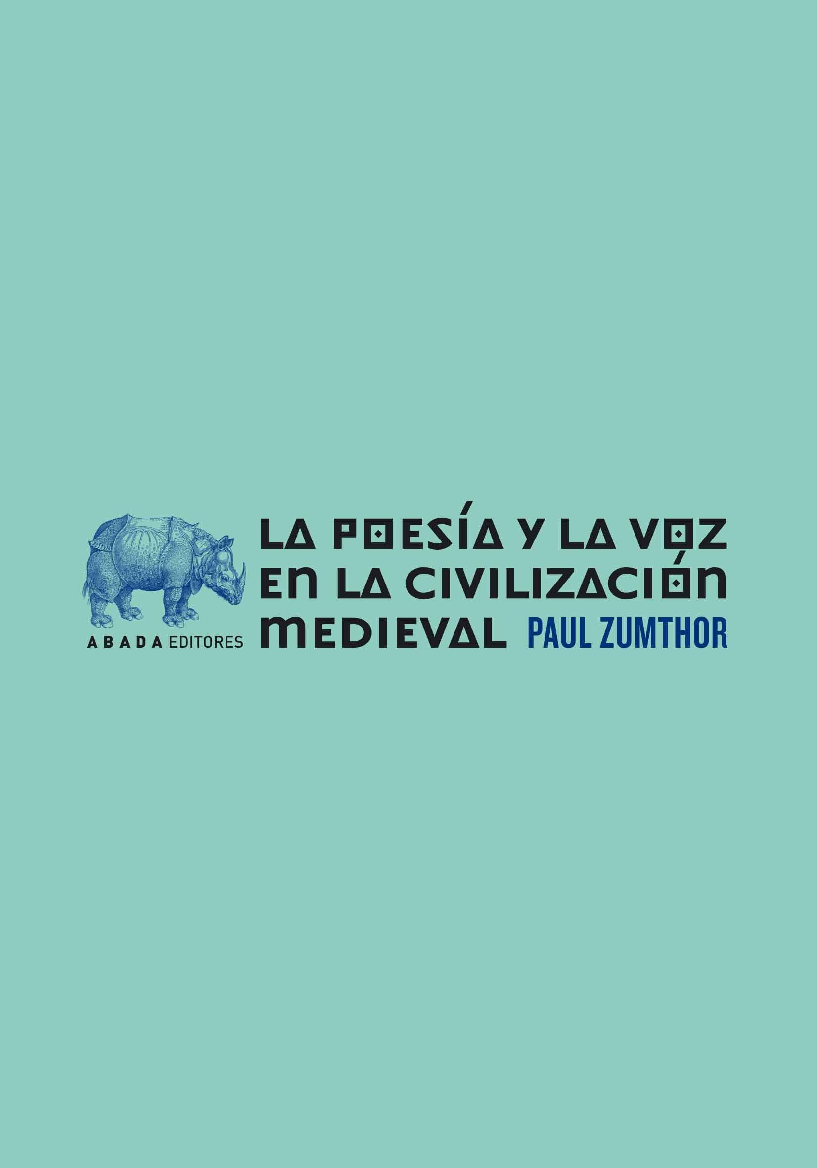 POESIA Y LA VOZ EN LA CIVILIZACION MEDIEVAL,LA: portada