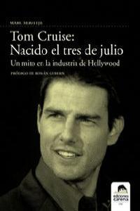 Tom Cruise: nacido el 3 de julio: portada