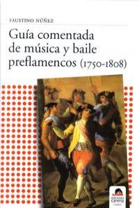Guía comentada de música y baile preflamencos (1750-1808): portada